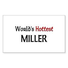 World's Hottest Miller Rectangle Sticker