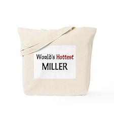 World's Hottest Miller Tote Bag