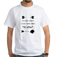 Over 30 and Play Video Games Shirt