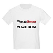 World's Hottest Metallurgist T-Shirt