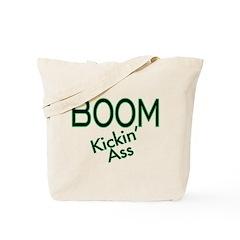Boom Kickin' Ass Tote Bag