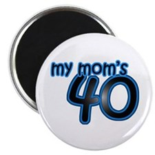 Mom Is 40 & Blue Magnet