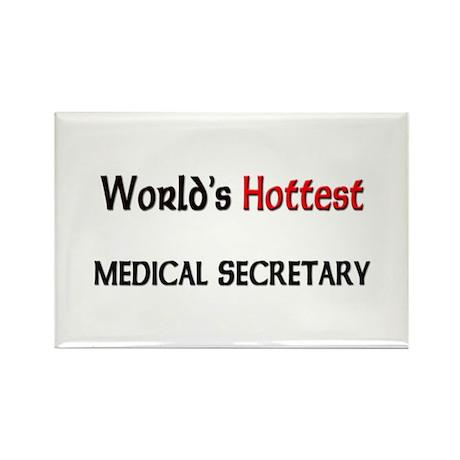 World's Hottest Medical Secretary Rectangle Magnet