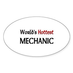 World's Hottest Mechanic Oval Decal