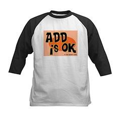 ADD Is Ok Tee