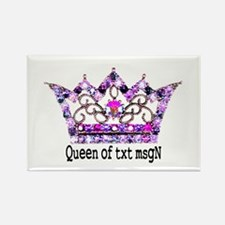 Queen of txt msgN Rectangle Magnet