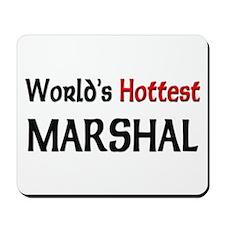 World's Hottest Marshal Mousepad