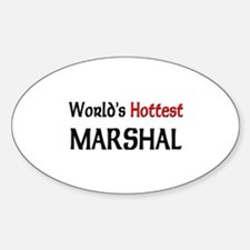 World's Hottest Marshal Oval Decal