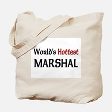 World's Hottest Marshal Tote Bag
