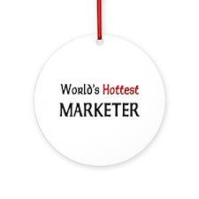 World's Hottest Marketer Ornament (Round)