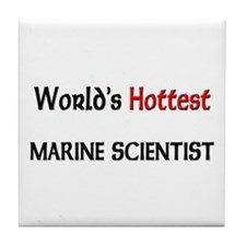 World's Hottest Marine Scientist Tile Coaster