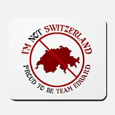 Not Switzerland Mousepad