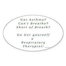 Get Yourself a Respiratory Th Oval Decal