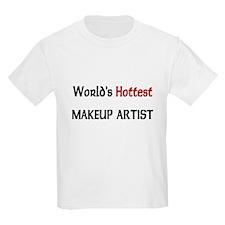 World's Hottest Makeup Artist T-Shirt