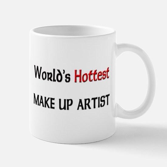 World's Hottest Make Up Artist Mug