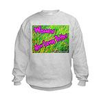 Women Mow Lawns Better Kids Sweatshirt
