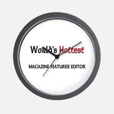 World's Hottest Magazine Features Editor Wall Cloc