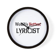 World's Hottest Lyricist Wall Clock