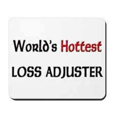 World's Hottest Loss Adjuster Mousepad