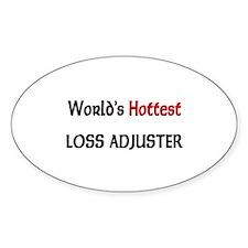 World's Hottest Loss Adjuster Oval Sticker