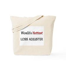 World's Hottest Loss Adjuster Tote Bag