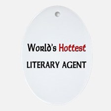 World's Hottest Literary Agent Oval Ornament
