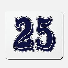 25 Mousepad