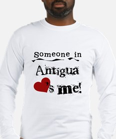 Someone in Antigua Long Sleeve T-Shirt