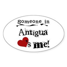Someone in Antigua Oval Decal