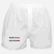 World's Hottest Lexicographer Boxer Shorts