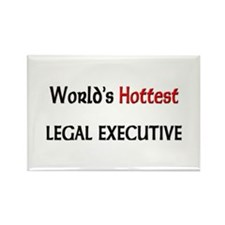 World's Hottest Legal Executive Rectangle Magnet