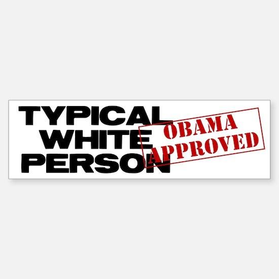 Typical White Person Bumper Bumper Stickers