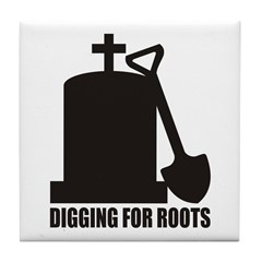 Digging For Roots Tile Coaster