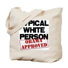 Typical White Person Tote Bag