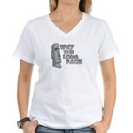 Why the Long Face? Women's V-Neck T-Shirt