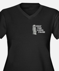 Why the Long Face? Women's Plus Size V-Neck Dark T