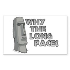 Why the Long Face? Rectangle Decal