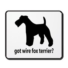 Got Wire Fox Terrier? Mousepad