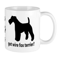 Got Wire Fox Terrier? Mug