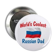"""Coolest Russian Dad 2.25"""" Button"""