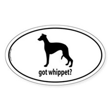 Got Whippet? Oval Decal