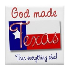 God made Texas Tile Coaster
