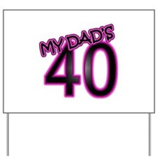 Dad's 40th Birthday Cards & Gifts Yard Sign