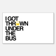 """Thrown Under the Bus"" Decal"