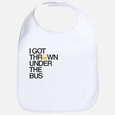 """""""Thrown Under the Bus"""" Bib"""