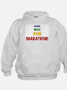 Crawl Walk Run Marathon Hoodie