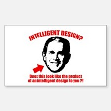 George Bush Intelligent Design 3x5 Decal