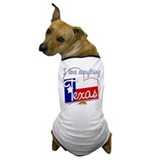 I Love Everything Texas Dog T-Shirt