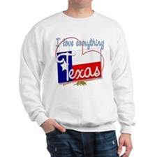 I Love Everything Texas Sweatshirt