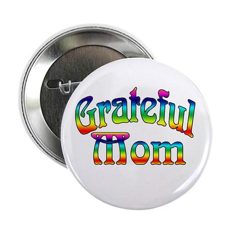 Grateful Mom Button
